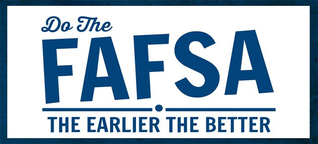 Advisory on Submitting FAFSA Early